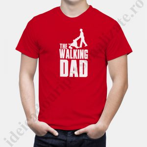 Tricouri personalizate Walking Dad, tricouri inscriptionate pentru tati, idei cadouri personalizate
