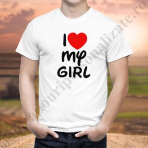 Tricou barbati Love my Girl, tricouri cupluri, tricouri barbati, idei cadouri personalizate