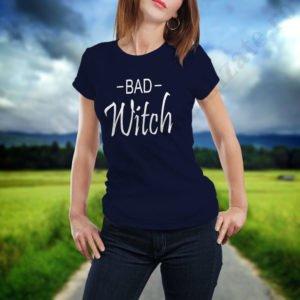 Tricou Bad Witch, tricouri BFF, idei cadouri personalizate