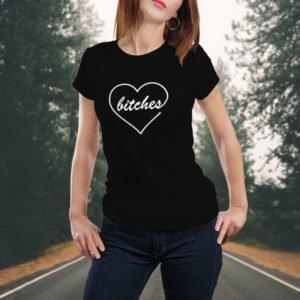 Tricou Bitches, tricouri BFF, idei cadouri personalizate