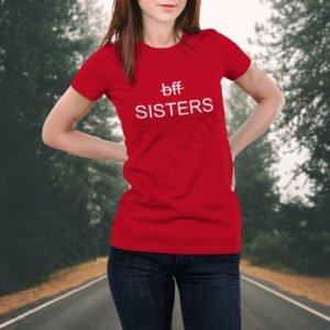 Tricou Sisters, tricouri BFF, idei cadouri personalizate