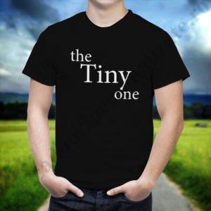 Tricou Tiny One, tricouri BFF, idei cadouri personalizate